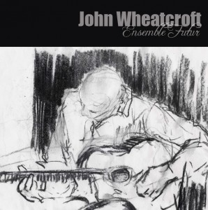 john wheatcroft cd